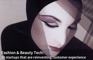 Fashion & Beauty Tech: 20 startups that are reinventing customer experience